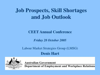 Job Prospects, Skill Shortages  and Job Outlook