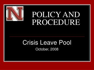 POLICY AND     PROCEDURE