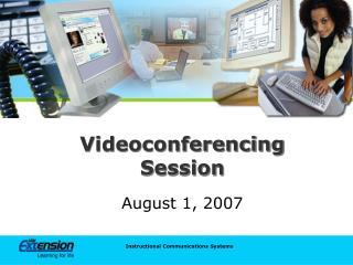 Videoconferencing Session