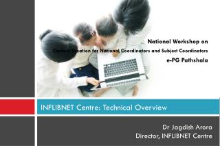 INFLIBNET Centre: Technical Overview