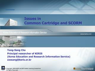 Issues in  Common Cartridge and SCORM