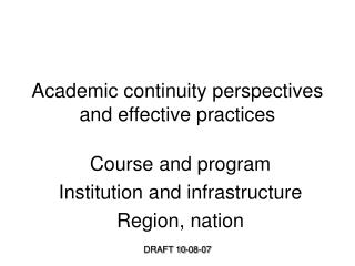 Academic continuity perspectives and effective practices