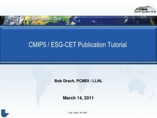 CMIP5 / ESG-CET Publication Tutorial