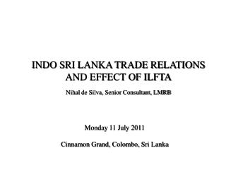 Monday  11 July 2011 Cinnamon Grand, Colombo,  Sri Lanka