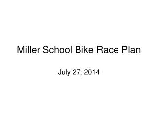 Miller School Bike Race Plan