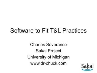 Software to Fit T&L Practices