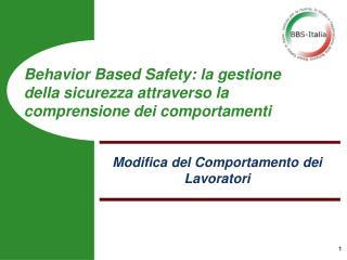 Behavior Based Safety: la gestione della sicurezza attraverso la comprensione dei comportamenti