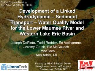 Joseph DePinto, Todd Redder, Ed Verhamme,  Jeremy Grush,  Ric  McCulloch LimnoTech  Ann Arbor, MI