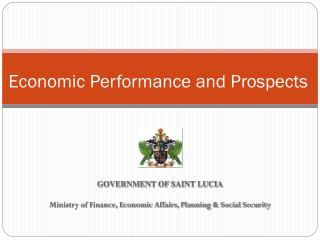 Economic Performance and Prospects