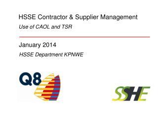 HSSE Contractor &  Supplier  Management