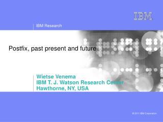 Postfix, past present and future