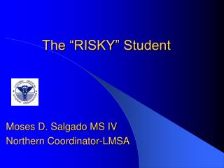 "The ""RISKY"" Student"