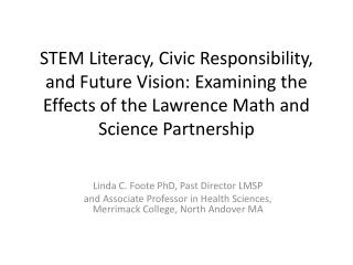 Linda C. Foote PhD, Past Director LMSP