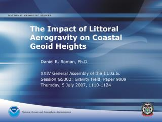 The Impact of Littoral Aerogravity on Coastal Geoid Heights