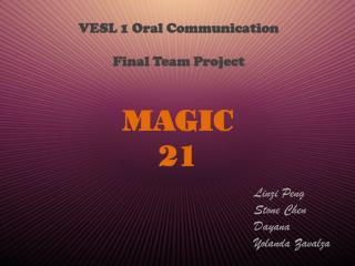 VESL 1 Oral Communication Final Team Project