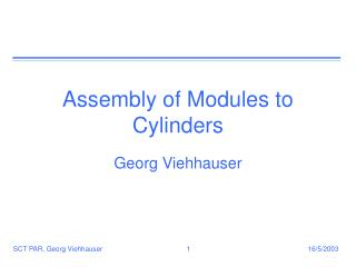 Assembly of Modules to Cylinders