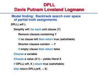 DPLL Davis Putnam Loveland Logmann