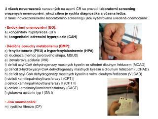 Dědične poruchy metabolismu (DMP):