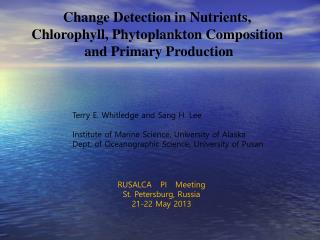 Change Detection in Nutrients,  Chlorophyll, Phytoplankton Composition  and Primary Production