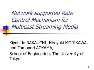 Network-supported Rate Control Mechanism for Multicast Streaming Media