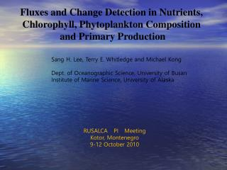 Fluxes and Change Detection in Nutrients,  Chlorophyll, Phytoplankton Composition