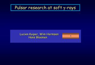 Pulsar research at soft  g -rays
