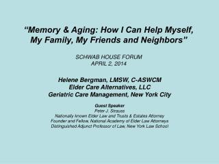 Helene Bergman, LMSW, C-ASWCM Elder Care Alternatives, LLC