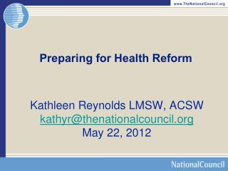 Preparing for Health Reform