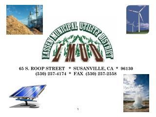 65 S. ROOP STREET   *  SUSANVILLE, CA  *  96130 (530) 257-4174  *  FAX  (530) 257-2558