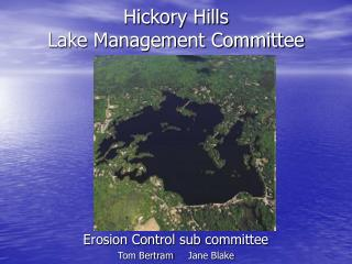 Hickory Hills  Lake Management Committee