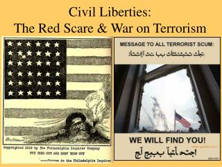 Civil Liberties: The Red Scare  War on Terrorism