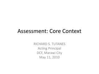 Assessment: Core Context