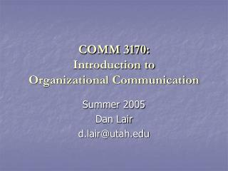 COMM 3170: Introduction to Organizational Communication