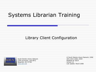 Systems Librarian Training