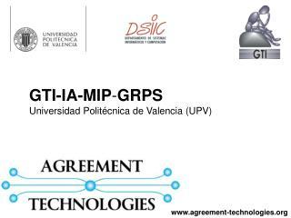 GTI-IA-MIP - GRPS Universidad Politécnica de Valencia (UPV)