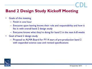 Band 2 Design Study Kickoff Meeting