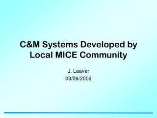 C&M Systems Developed by Local MICE Community