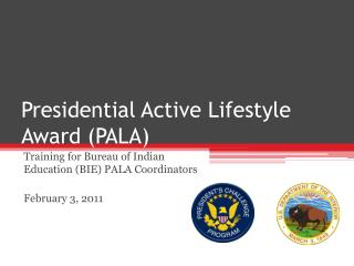 Presidential Active Lifestyle Award PALA
