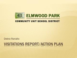 VISITATIONS REPORT/ACTION PLAN