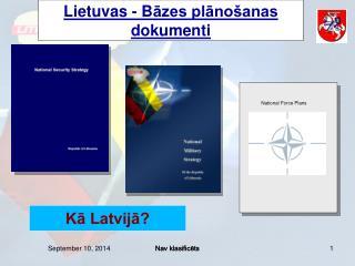 Lietuvas -  B āzes plānošanas dokumenti