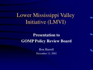 Lower Mississippi Valley Initiative (LMVI)