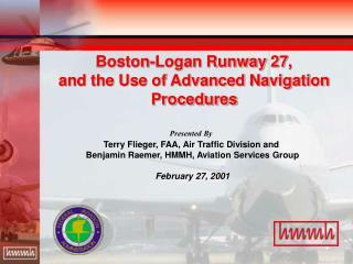 Boston-Logan Runway 27,  and the Use of Advanced Navigation Procedures