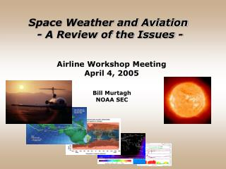 Airline Workshop Meeting April 4, 2005