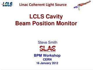 LCLS Cavity  Beam Position Monitor