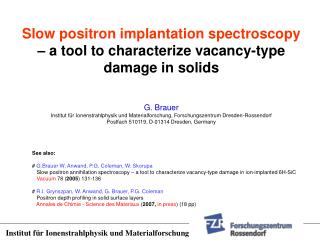 Slow positron implantation spectroscopy – a tool to characterize vacancy-type damage in solids
