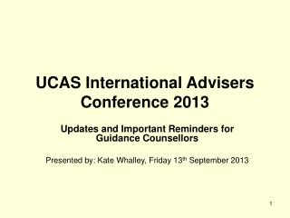 UCAS International Advisers Conference 2013