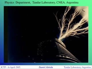 Physics  Department,  Tandar Laboratory, CNEA. Argentina