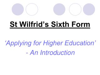 St Wilfrid's Sixth Form