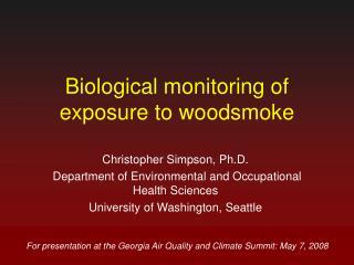 Biological monitoring of exposure to woodsmoke