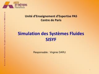 Simulation des Systèmes Fluides SISYF